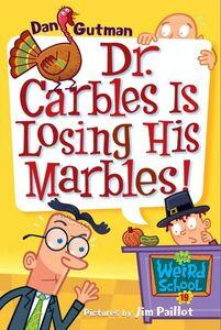 Foto Cover di Dr. Carbles Is Losing His Marbles!, Ebook inglese di Jim Paillot,Dan Gutman, edito da HarperCollins