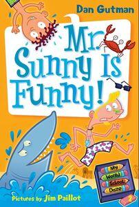 Foto Cover di Mr. Sunny Is Funny!, Ebook inglese di Jim Paillot,Dan Gutman, edito da HarperCollins