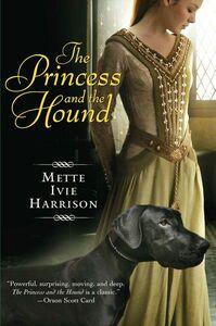 Foto Cover di The Princess and the Hound, Ebook inglese di Mette Ivie Harrison, edito da HarperCollins
