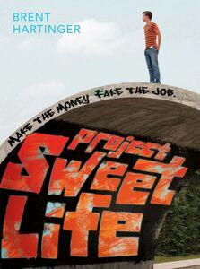 Foto Cover di Project Sweet Life, Ebook inglese di Brent Hartinger, edito da HarperCollins