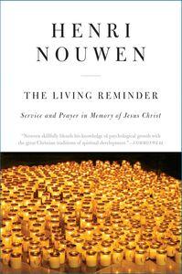 Ebook in inglese The Living Reminder Nouwen, Henri J. M.