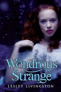 Foto Cover di Wondrous Strange, Ebook inglese di Lesley Livingston, edito da HarperCollins