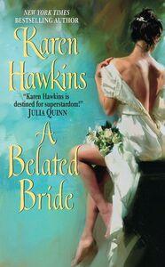Foto Cover di A Belated Bride, Ebook inglese di Karen Hawkins, edito da HarperCollins
