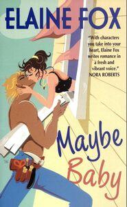 Foto Cover di Maybe Baby, Ebook inglese di Elaine Fox, edito da HarperCollins