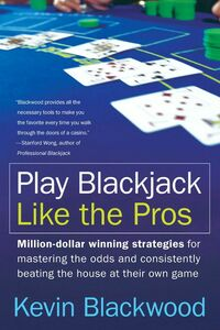 Foto Cover di Play Blackjack Like the Pros, Ebook inglese di Kevin Blackwood, edito da HarperCollins