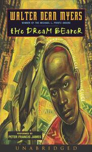 Foto Cover di The Dream Bearer, Ebook inglese di Walter Dean Myers, edito da HarperCollins