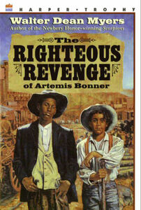 Foto Cover di The Righteous Revenge of Artemis Bonner, Ebook inglese di Walter Dean Myers, edito da HarperCollins