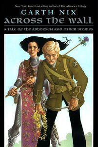 Foto Cover di Across the Wall, Ebook inglese di Garth Nix, edito da HarperCollins