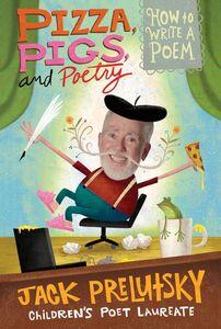Foto Cover di Pizza, Pigs, and Poetry, Ebook inglese di Jack Prelutsky, edito da HarperCollins