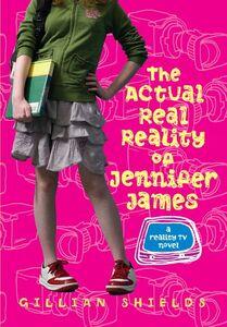 Foto Cover di The Actual Real Reality of Jennifer James, Ebook inglese di Gillian Shields, edito da HarperCollins