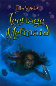 Foto Cover di Teenage Mermaid, Ebook inglese di Ellen Schreiber, edito da HarperCollins
