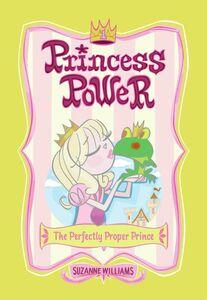 Foto Cover di The Perfectly Proper Prince, Ebook inglese di Chuck Gonzales,Suzanne Williams, edito da HarperCollins