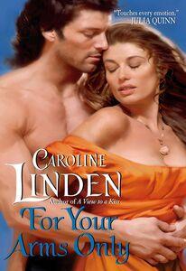 Foto Cover di For Your Arms Only, Ebook inglese di Caroline Linden, edito da HarperCollins