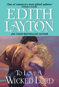 Foto Cover di To Love a Wicked Lord, Ebook inglese di Edith Layton, edito da HarperCollins