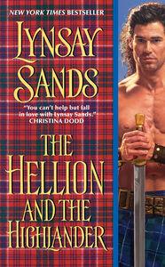 Foto Cover di The Hellion and the Highlander, Ebook inglese di Lynsay Sands, edito da HarperCollins