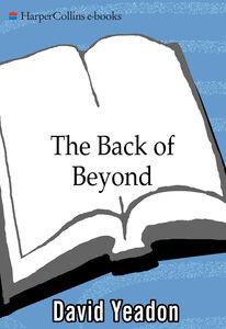 Foto Cover di Back of Beyond, Ebook inglese di David Yeadon, edito da HarperCollins