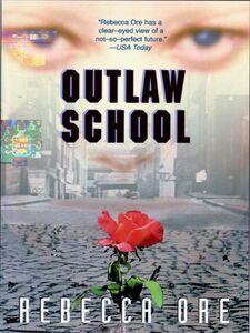 Foto Cover di Outlaw School, Ebook inglese di Rebecca Ore, edito da HarperCollins
