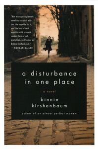 Foto Cover di A Disturbance in One Place, Ebook inglese di Binnie Kirshenbaum, edito da HarperCollins
