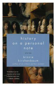 Foto Cover di History on a Personal Note, Ebook inglese di Binnie Kirshenbaum, edito da HarperCollins