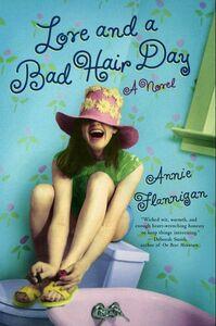 Foto Cover di Love and a Bad Hair Day, Ebook inglese di Annie Flannigan, edito da HarperCollins