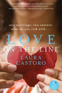 Foto Cover di Love on the Line, Ebook inglese di Laura Castoro, edito da HarperCollins