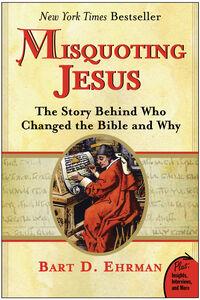 Foto Cover di Misquoting Jesus, Ebook inglese di Bart D. Ehrman, edito da HarperCollins
