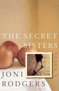 Foto Cover di The Secret Sisters, Ebook inglese di Joni Rodgers, edito da HarperCollins