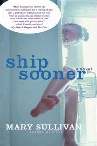 Foto Cover di Ship Sooner, Ebook inglese di Mary Sullivan, edito da HarperCollins