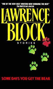 Foto Cover di Some Days You Get the Bear, Ebook inglese di Lawrence Block, edito da HarperCollins
