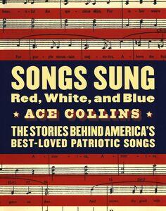 Foto Cover di Songs Sung Red, White, and Blue, Ebook inglese di Ace Collins, edito da HarperCollins