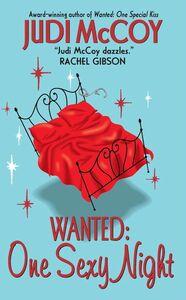 Foto Cover di Wanted: One Sexy Night, Ebook inglese di Judi McCoy, edito da HarperCollins