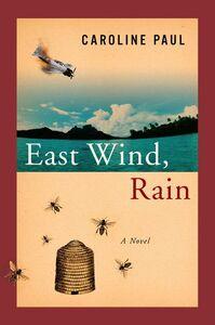 Foto Cover di East Wind, Rain, Ebook inglese di Caroline Paul, edito da HarperCollins
