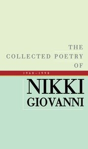 Foto Cover di The Collected Poetry of Nikki Giovanni, Ebook inglese di Nikki Giovanni, edito da HarperCollins