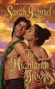 Foto Cover di The Highland Groom, Ebook inglese di Sarah Gabriel, edito da HarperCollins