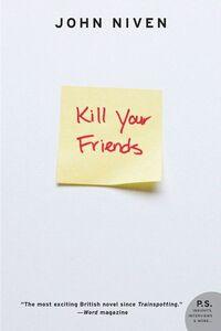 Foto Cover di Kill Your Friends, Ebook inglese di John Niven, edito da HarperCollins