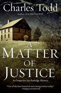 Foto Cover di A Matter of Justice, Ebook inglese di Charles Todd, edito da HarperCollins