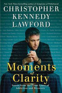 Foto Cover di Moments of Clarity, Ebook inglese di Christopher Kennedy Lawford, edito da HarperCollins