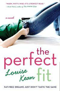 Foto Cover di The Perfect Fit, Ebook inglese di Louise Kean, edito da HarperCollins