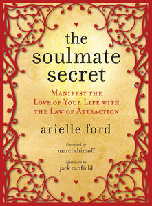 Foto Cover di The Soulmate Secret, Ebook inglese di Arielle Ford, edito da HarperCollins