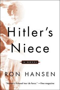 Foto Cover di Hitler's Niece, Ebook inglese di Ron Hansen, edito da HarperCollins