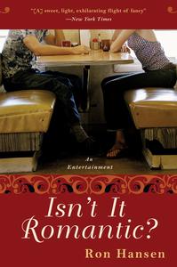 Ebook in inglese Isn't It Romantic? Hansen, Ron
