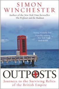 Foto Cover di Outposts, Ebook inglese di Simon Winchester, edito da HarperCollins