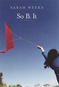 Foto Cover di So B. It, Ebook inglese di Sarah Weeks, edito da HarperCollins