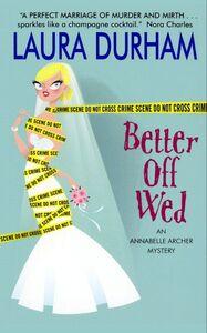 Foto Cover di Better Off Wed, Ebook inglese di Laura Durham, edito da HarperCollins