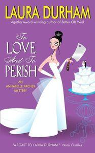 Foto Cover di To Love and To Perish, Ebook inglese di Laura Durham, edito da HarperCollins