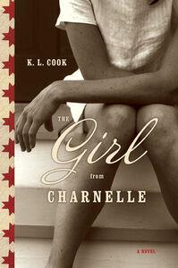 Foto Cover di The Girl from Charnelle, Ebook inglese di K. L. Cook, edito da HarperCollins