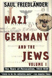 Foto Cover di Nazi Germany and the Jews, Volume 1, Ebook inglese di Saul Friedlander, edito da HarperCollins