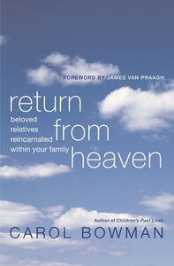 Foto Cover di Return From Heaven, Ebook inglese di Carol Bowman, edito da HarperCollins