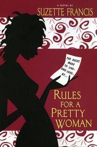 Foto Cover di Rules for a Pretty Woman, Ebook inglese di Suzette Francis, edito da HarperCollins