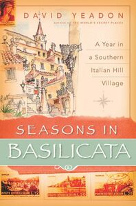 Foto Cover di Seasons in Basilicata, Ebook inglese di David Yeadon, edito da HarperCollins